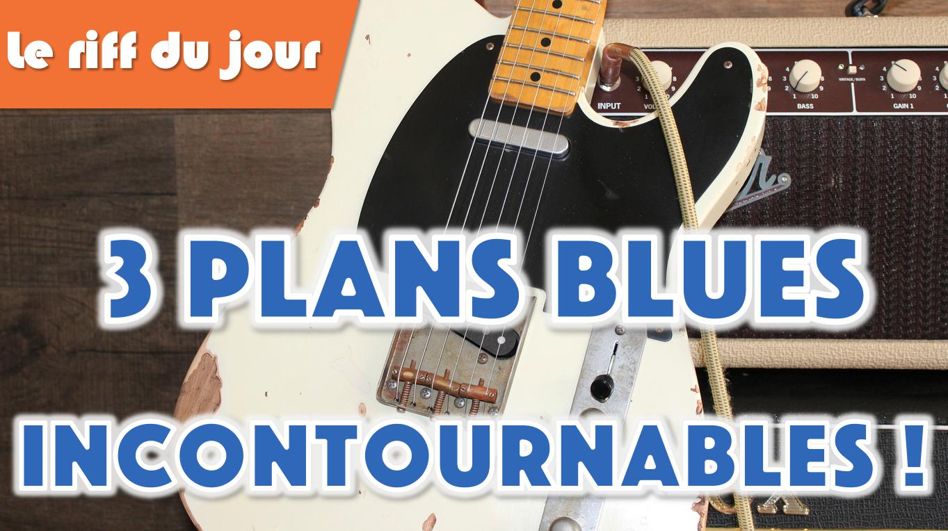 3 riffs blues incontournables